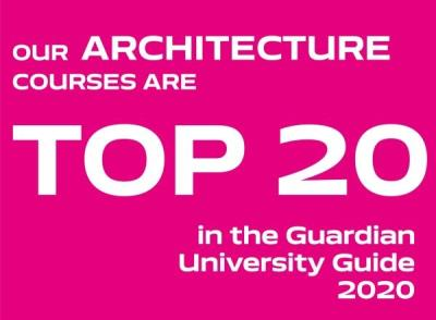Our Architecture courses are top 20 in the guardian university guide 2020