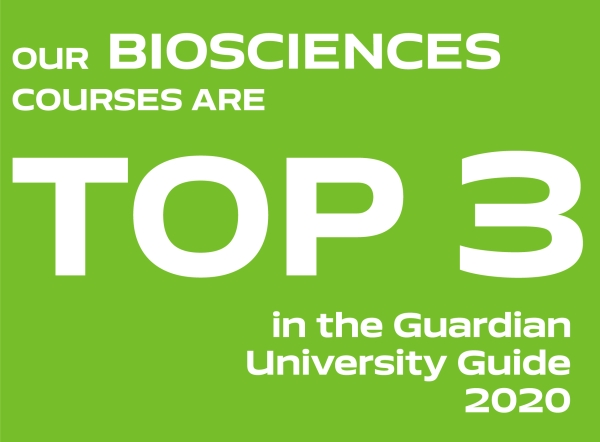 Our Biosciences courses are top 3 in the Guardian University Guide 2020
