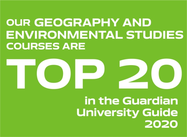 Our Geography and environmental studies courses are top 20 in the Guardian University Guide 2020