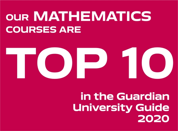 Our Mathematics courses are top 10 in the Guardian University Guide 2020
