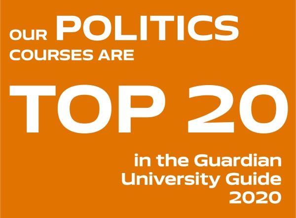 Our Politics courses are top 20 in the Guardian University Guide 2020