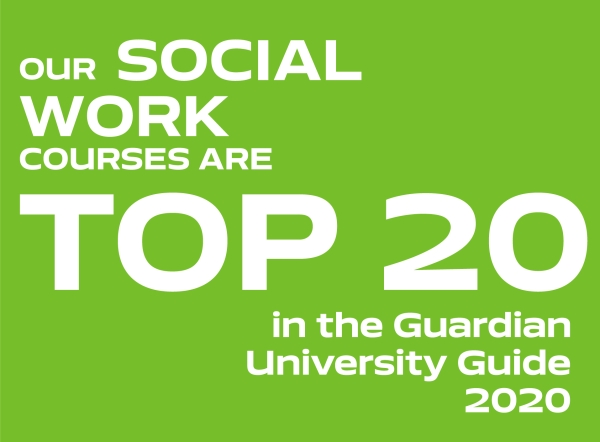 Our Social work courses are top 20 in the Guardian University Guide 2020
