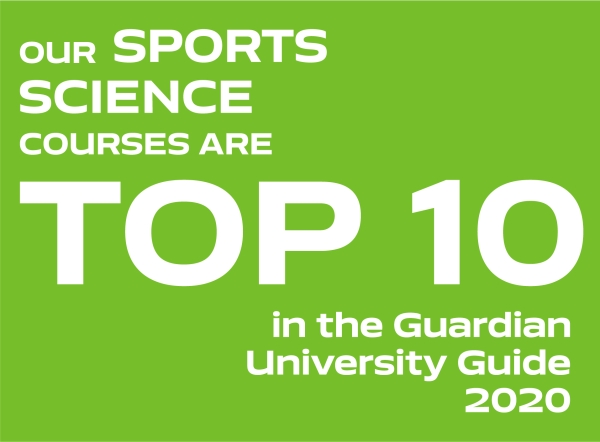 Our Sports Science courses are top 10 in the Guardian University Guide 2020