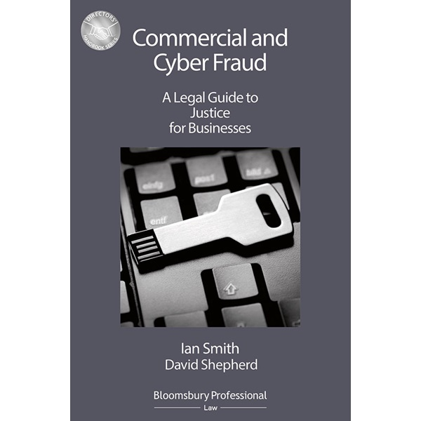 Commercial and Cyber Fraud: A Legal Guide to Justice for Businesses cover