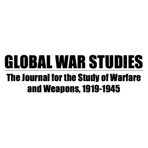 Global war studies The journal for the Study of Welfare and Weapons 1919-1945